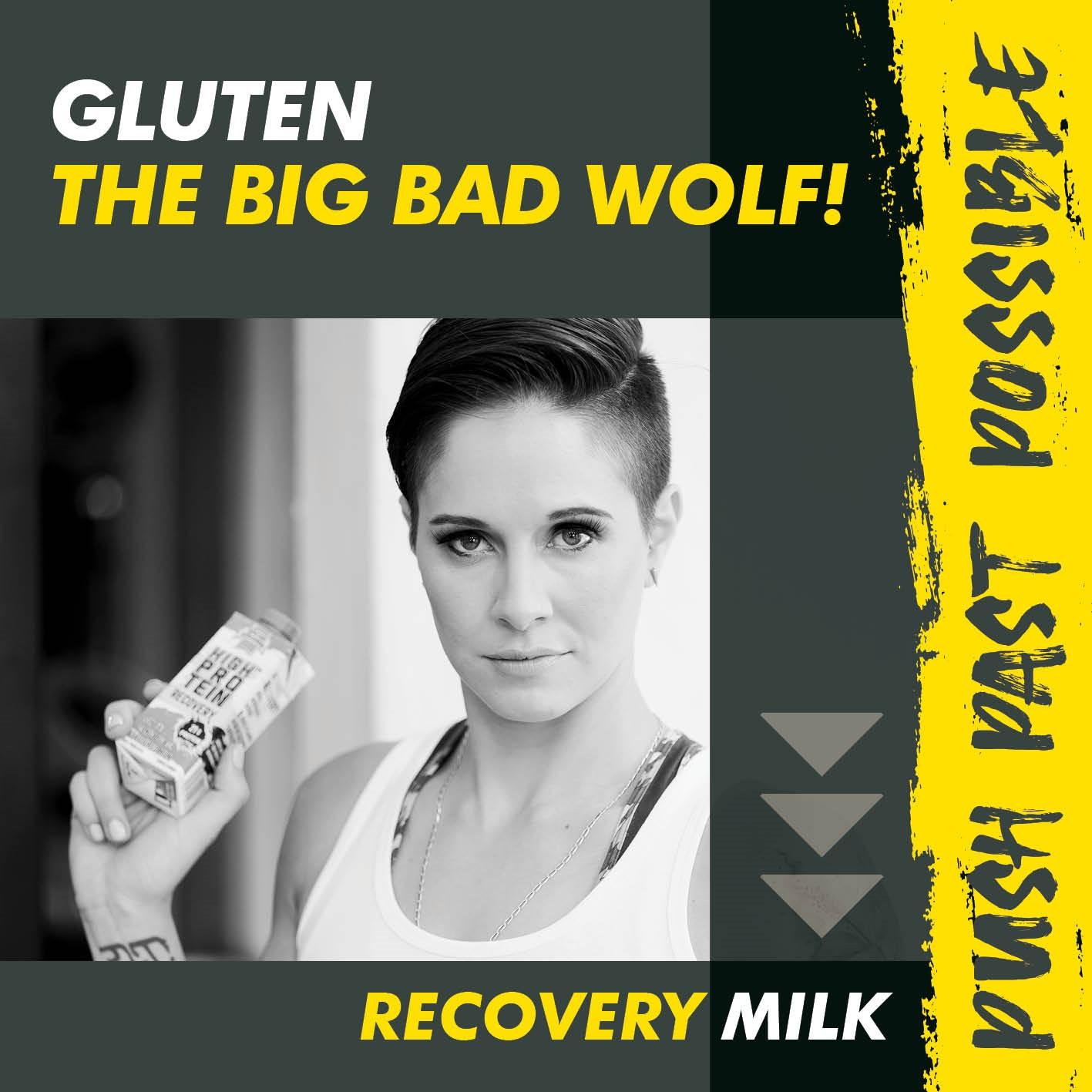 Gluten… the big bad wolf!